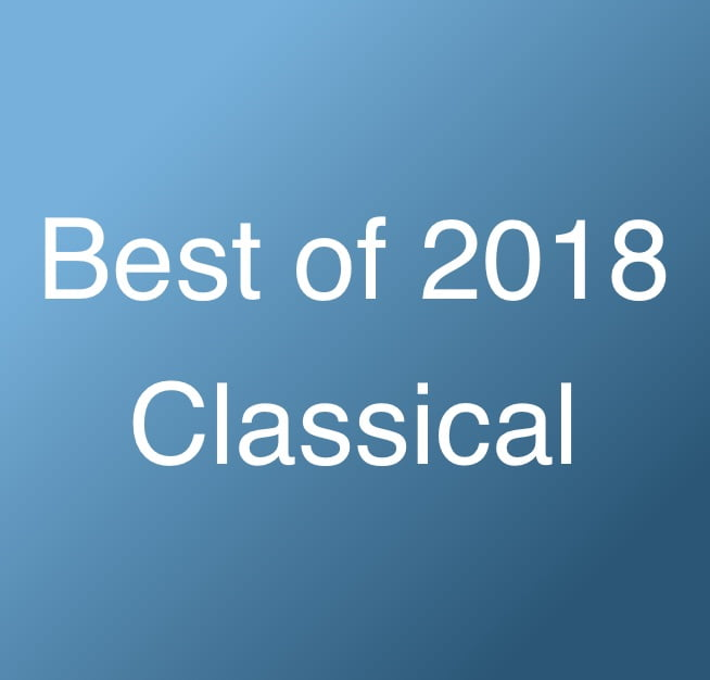 Best Of 2018 — Classical Releases
