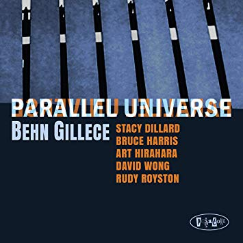 Behn Gillece – Parallel Universe – Posi-Tone Records