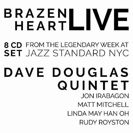 Dave Douglas Quintet – Brazen Heart Live at Jazz Standard – Greenleaf