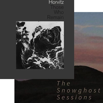 Wayne Horvitz – The Snowghost Sessions; Those Who Remain – Songlines/ National Sawdust Tracks