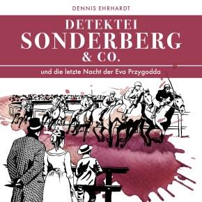 Ein neuer Fall für die Detektei Sonderberg!