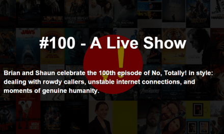 No, Totally Reaches 100 Episodes!