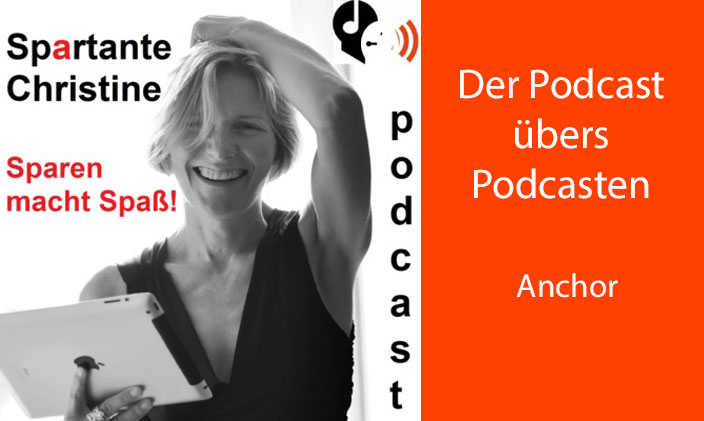 Cover Spartante Christine und Text: Der Podcast über Podcasten - Anchor