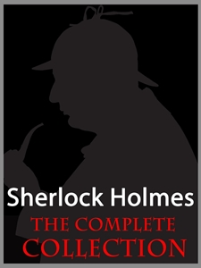 Sherlock Holmes The Complete Collection Kindle Edition