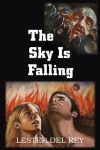 The Sky Is Falling by Lester del Rey Audiobook