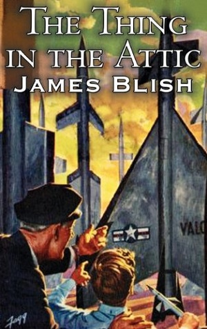 The Thing in the Attic by James Blish Audiobook
