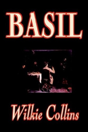 Basil by Wilkie Collins Audiobook