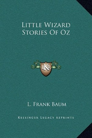 Little Wizard Stories of Oz by L. Frank Baum Audiobook