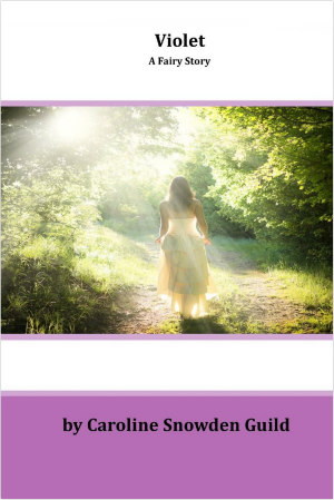 Violet_A_Fairy_Story_by_Caroline_Snowden_Guild_Audiobook
