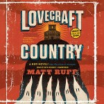 Lovecraft Country - A Novel by Matt Ruff Audiobook