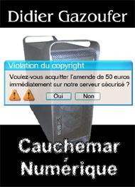 Illustration: Cauchemar Numérique - didier gazoufer