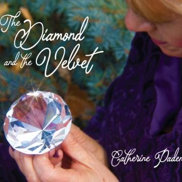 Catherine Paden - The Diamond and the Velvet