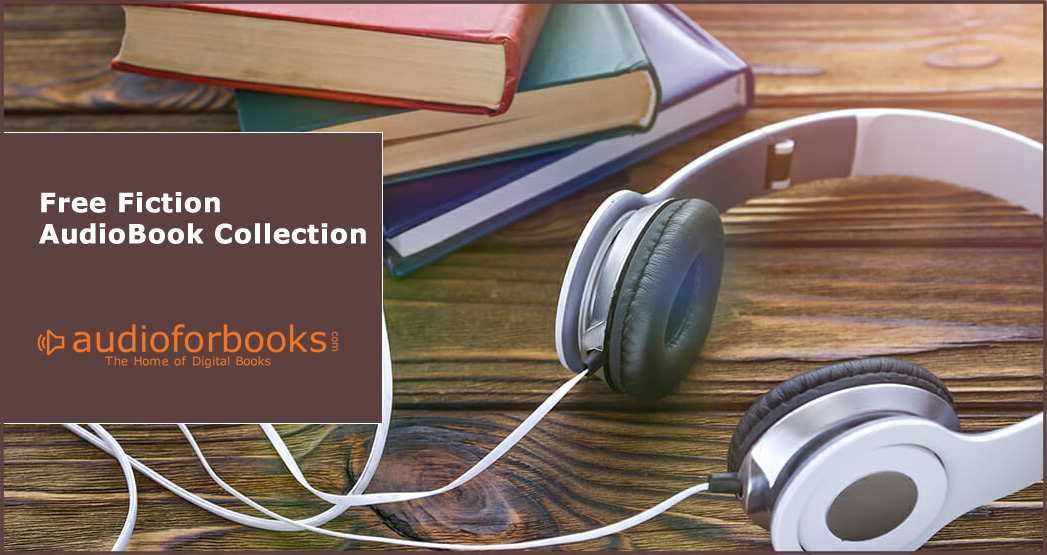 Free Fiction Audio Books Library