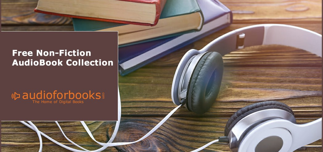 Free Non Fiction Audio Books Collection