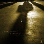 I Came Across A Dreamer - Annabel (lee)