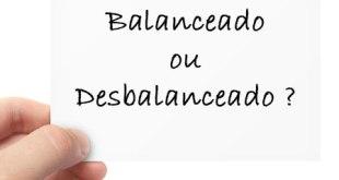 balanceado ou desbalanceado