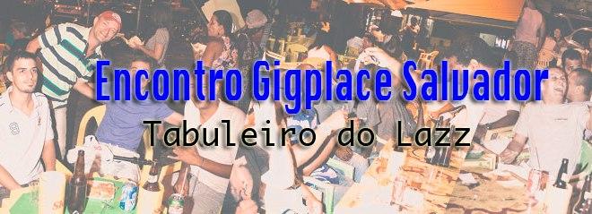 Tabuleiro do Lazz - Encontro Gigplace Salvador 5