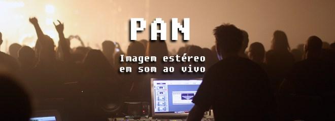 PAN: A imagem estéreo em som ao vivo 12
