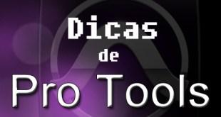 Organizando sua sessão no Pro Tools 3