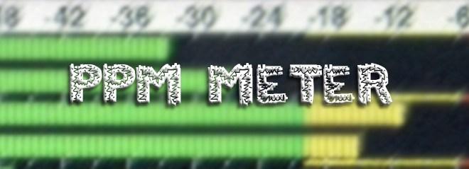 PPM Meter  -  O que é isso? 1