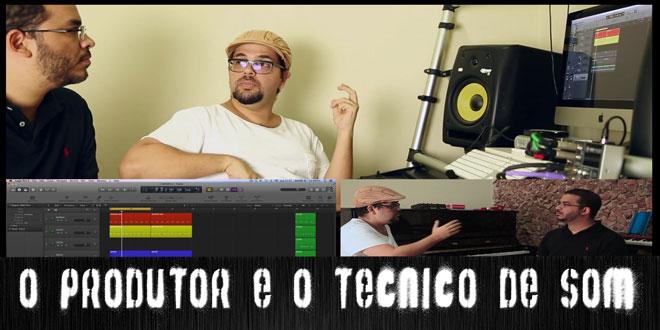 O Produtor, arranjador e o Técnico de som | ÁudioRepórter News #7 4