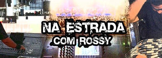Gravando o L/R do seu show - Na estrada com Rossy 1