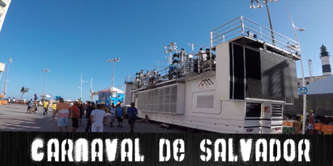 Carnaval de Salvador - Nos bastidores do trio 1