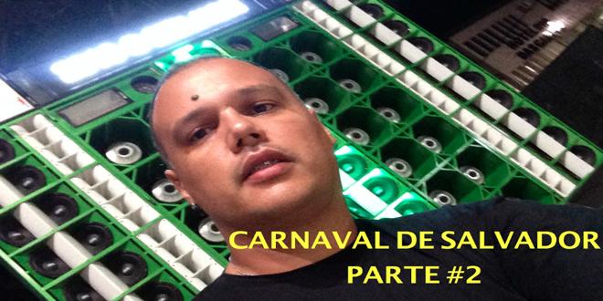 Carnaval de Salvador 2015   Tito na Estrada #2 1