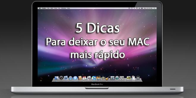 5 Dicas para deixar o seu MAC mais rápido 1