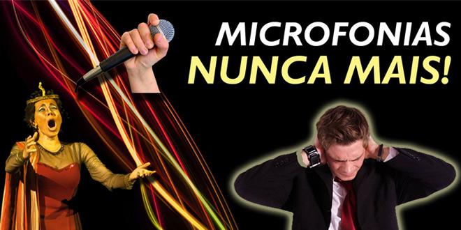 Microfonia nunca mais | Vídeo 7