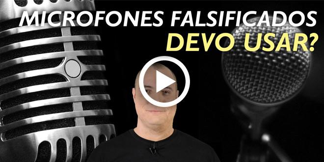 microfones falsificados