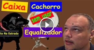 Caixa Cachorro Sem Equalizador | Tito Na Estrada #23 5