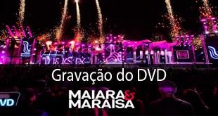 Gravação do  DVD da dupla Maiara & Maraisa 3