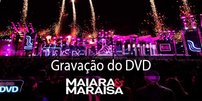 Gravação do  DVD da dupla Maiara & Maraisa