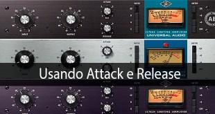 Usando Attack e Release no compressor 3