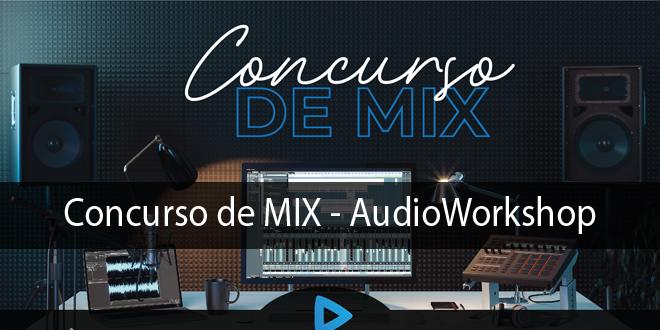 Concurso de Mix AudioWorkshop