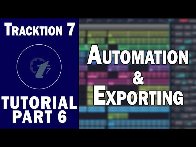 Tracktion 7 Free DAW Tutorial (Part 6) – Automation and
