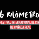 16 kilómetros, Festival Internacional de Cine de Cañada Real, Premio González Sinde 2017 de la Academia de cine