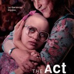 StarzPlay trae a España la serie de Hulu 'The Act'