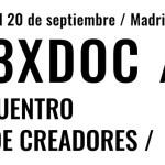 Comienza la sexta edición de 3XDOC/ Encuentro de Creadores sobre la figura del productor creativo de documentales