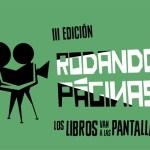 El 27 de febrero se celebra la tercera edición del evento de pitching 'Rodando Páginas', con 14 obras seleccionadas