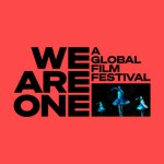 Tribeca y YouTube organizan We Are One: A Global Film Festival, un certamen solidario de cine digital inédito en el que participa San Sebastián