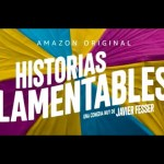 'Historias lamentables' se estrena el 19 de noviembre