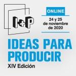 'I+P, ideas para producir' revela los 18 proyectos de su edición de 2020, que se celebrará online
