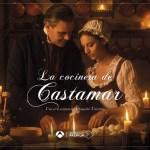 'La cocinera de Castamar' – estreno 21 de febrero en ATRESplayer Premium