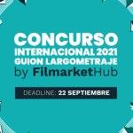 Filmarket Hub abre la convocatoria de su segundo concurso internacional de guion de largometrajes de ficción en español