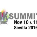 4K-UHD Summit de Sevilla contará con dos de los principales conferenciantes de NAB 2016