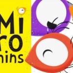 'Mironins' consigue la ayuda MEDIA al desarrollo