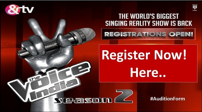 AND TV The Voice India Auditions 2017 & Online Registration
