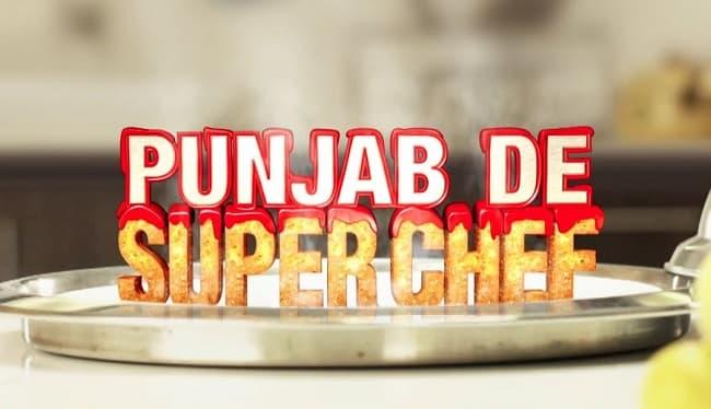 Punjab De Superchef Season 5 Auditions 2019-20 and Registration Form